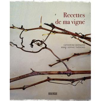 livre-recettes-de-ma-vigne-anne-sophie-therond